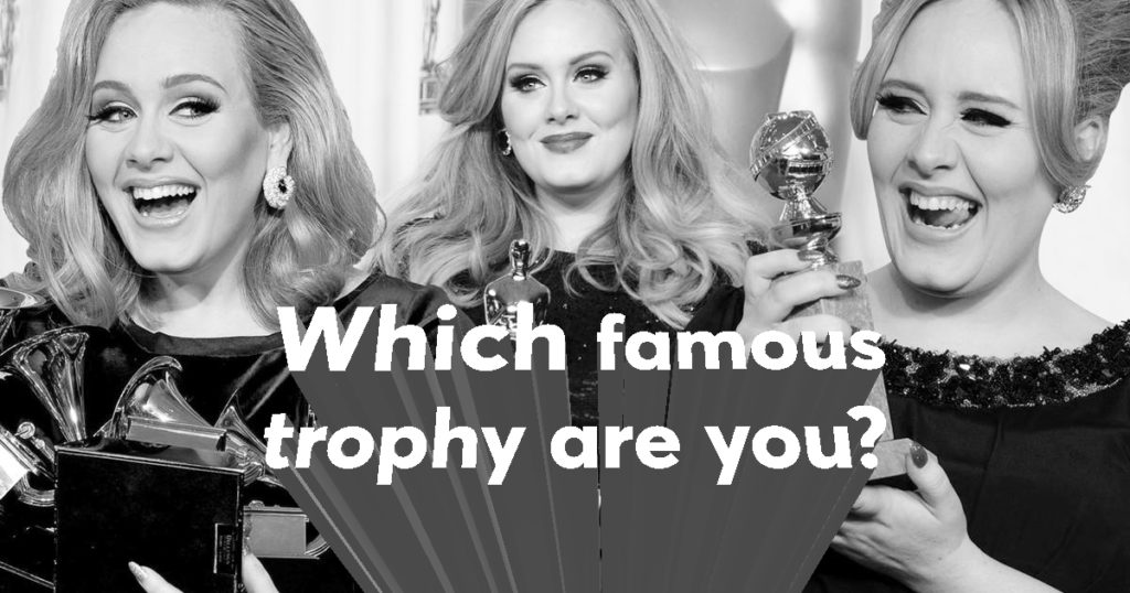 Which Famous Trophy Are You?
